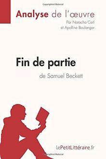 Fin de partie de Samuel Beckett (Analyse de l'oeuvre): Comprendre la littérature avec lePetitLittéraire.fr