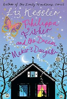Philippa Fisher and the Dream Maker's Daughter: Book 2