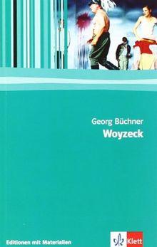 Woyzeck. Lese- und Bühnenfassung mit Materialien