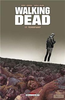 Walking Dead, Tome 17 : Terrifiant