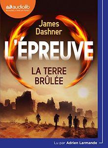 L'Epreuve 2 - la Terre Brulee