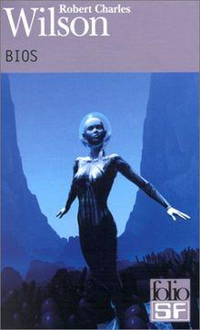 Bios (Folio Science Fiction)