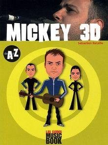 Mickey 3D de A à Z