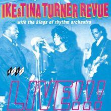 Ike and Tina Turner Revue Live!!!