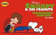 Snoopy & die Peanuts, Bd.44, Wahnsinnig komisch
