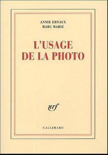 L'usage de la photo (Blanche)