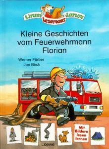 Kleine Geschichten vom Feuerwehrmann Florian