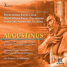 Augustinus - Oratorium - Enjott Schneider: Sacred Music Vol. 12