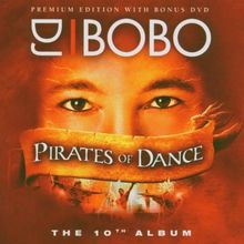 Pirates Of Dance -- The 10th Album (Premium Edition / CD + DVD)