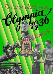 Da war doch was, Sportsfreund? Olympia 1936 II