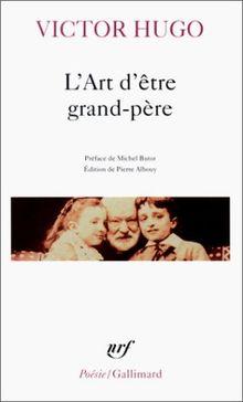 Art D Etre Grand Pere (Poesie/Gallimard)