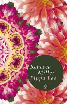 Pippa Lee: Roman (Fischer Taschenbibliothek)