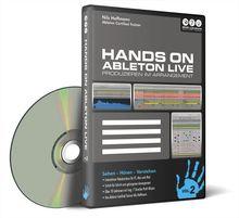 Hands on Ableton Live Vol. 2 - Produzieren im Arrangement (PC+Mac+iPad)