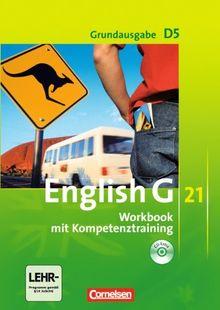 English G 21 - Grundausgabe D: Band 5: 9. Schuljahr - Workbook mit CD-Extra (CD-ROM und CD auf einem Datenträger): Mit Wörterverzeichnis zum Wortschatz der Bände 1-5 auf CD