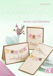 Kommunion & Konfirmation: Karten und Dekoideen
