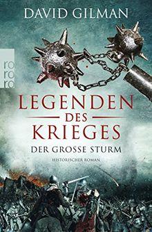 Legenden des Krieges: Der große Sturm (Thomas Blackstone, Band 4)