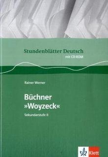 Stundenblätter Deutsch. Woyzeck. Mit CD-ROM: Buch mit CD-ROM