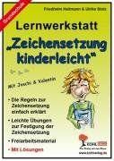Lernwerkstatt - Zeichensetzung kinderleicht / Grundschulausgabe