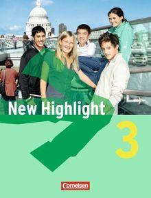 New Highlight - Allgemeine Ausgabe: Band 3: 7. Schuljahr - Schülerbuch: Festeinband