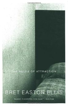 The Rules of Attraction: A Novel (Vintage Contemporaries)