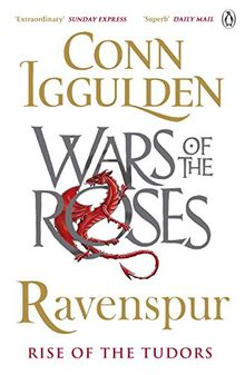Ravenspur: Rise of the Tudors (The Wars of the Roses, Band 4)