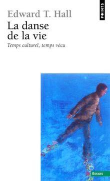 La danse de la vie (Points-Essai)