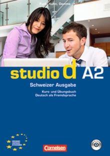 studio d - Schweiz: A2 - Kurs- und Übungsbuch mit Audio-CD und eingelegten Lösungen: Hörtexte der Übungen und des Modelltests Start Deutsch 2: Europäischer Referenzrahmen: A2