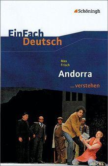 EinFach Deutsch ...verstehen. Interpretationshilfen: EinFach Deutsch ...verstehen: Max Frisch: Andorra