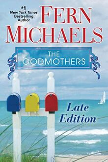 Late Edition (The Godmothers, Band 3)