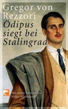 Ödipus siegt bei Stalingrad: Ein Kolportageroman