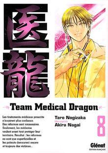 Team Medical Dragon, Tome 8 :