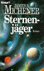 Sternenjäger (Knaur Taschenbücher. Romane, Erzählungen)