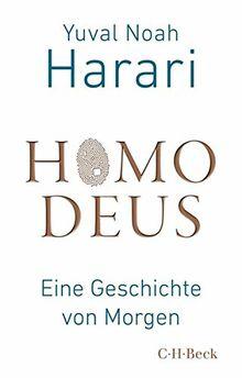 Homo Deus: Eine Geschichte von Morgen