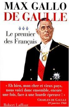 De Gaulle : Tome 3, Le premier des Français