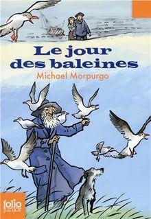 Jour Des Baleines (Folio Junior)
