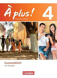 À plus! - Nouvelle édition: Band 4 - Grammatikheft