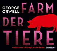 Farm der Tiere: Neu übersetzt von Lutz-W. Wolff, mit einem Vorwort von Ilija Trojanow