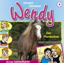 Wendy 4: Der Pferdedieb