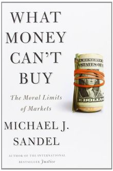 What-Money-Can-039-t-Buy-The-Moral-Limits-of-Markets-von-Sa-Buch-Zustand-gut