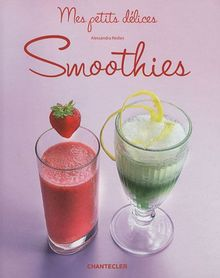 Mes petits délices - Smoothies