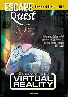 Escape Quest: Entkomme der Virtual Reality (Bd.2)