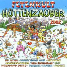 Fetenkult: Hüttenzauber 2002