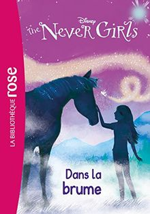The Never Girls, Tome 4 : Dans la brume