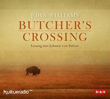 Butcher's Crossing: Lesung mit Johann von Bülow (7 CDs)