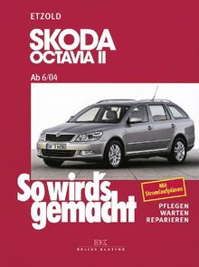 Skoda Octavia II ab 6/04: So wird's gemacht - Band 142