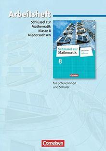 Schlüssel zur Mathematik - Differenzierende Ausgabe Niedersachsen: 8. Schuljahr - Arbeitsheft mit eingelegten Lösungen