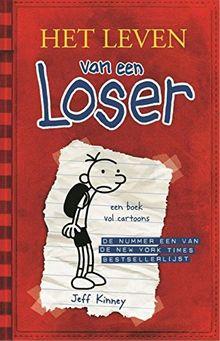 Het leven van een loser: logboek van Bram Botermans