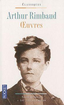 Arthur Rimbaud, oeuvres : Des Ardennes au désert