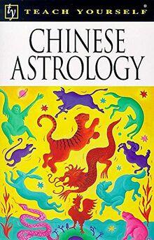 Teach Yourself Chinese Astrology (Tyg)