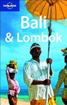 Bali & Lombok (Lonely Planet Bali & Lombok)